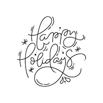 Счастливых праздников каллиграфические рукописные монолайн рождество текст. рождественские праздники надписи