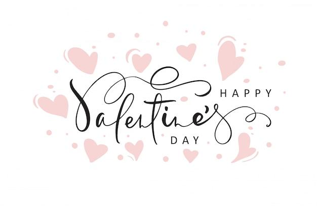 Счастливый день святого валентина фон с рукописным текстом и сердца
