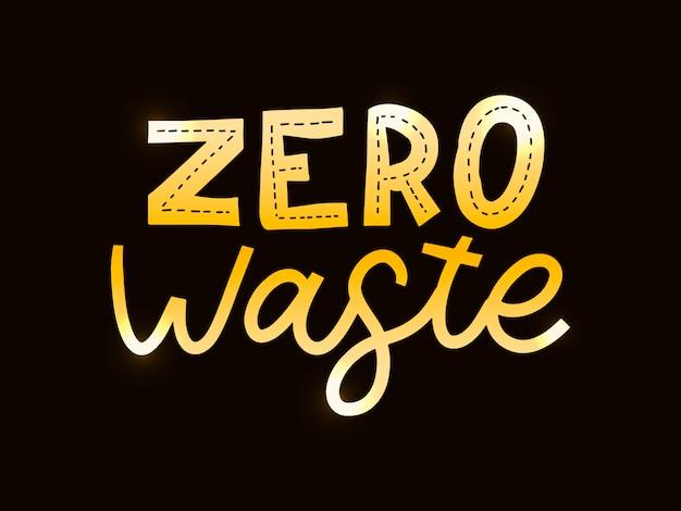 廃棄物ゼロのレタリング