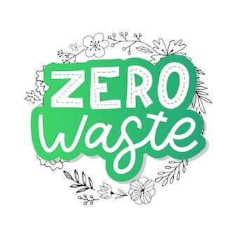 廃棄物ゼロ。レタリングテキストエコグリーンイラスト。