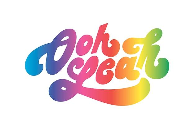 Слоган о да фраза графика печать мода каллиграфия надписи