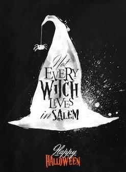 Ведьмина шляпа хэллоуин плакат надписи не каждая ведьма живет в салем стилизованный рисунок мелом