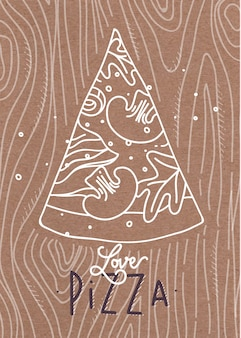 茶色の背景に灰色の線が描かれたポスターレタリング愛のピザ