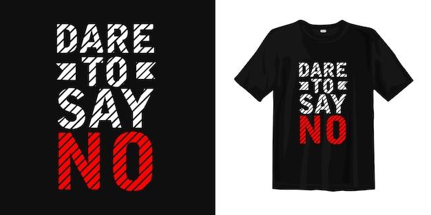 Смею сказать нет. футболка дизайн цитаты