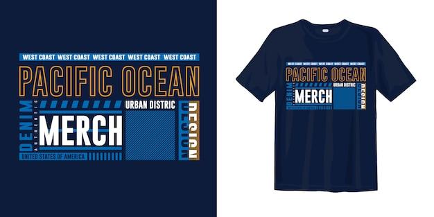 Тихий океан, западное побережье типографский рисунок футболка одежда для печати