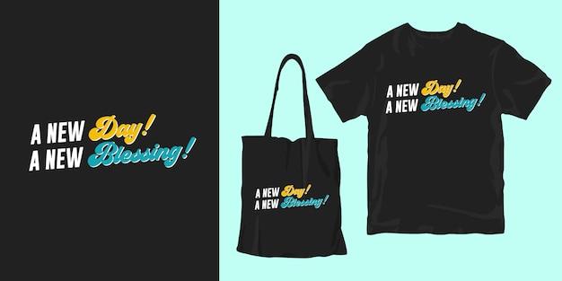 Новый день, новое благословение. благодарные цитаты постер футболка товарный дизайн
