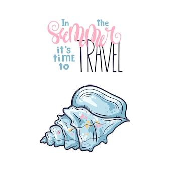 Векторные эскизы ракушек. надпись: летом пора путешествовать.
