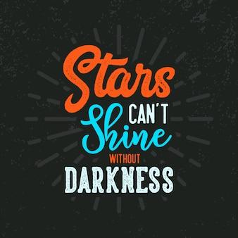 星は暗闇のレタリング引用符で輝きません