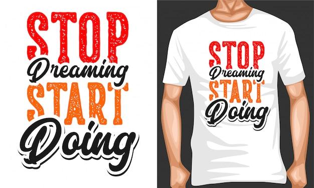 Перестань мечтать начать делать цитаты типографии
