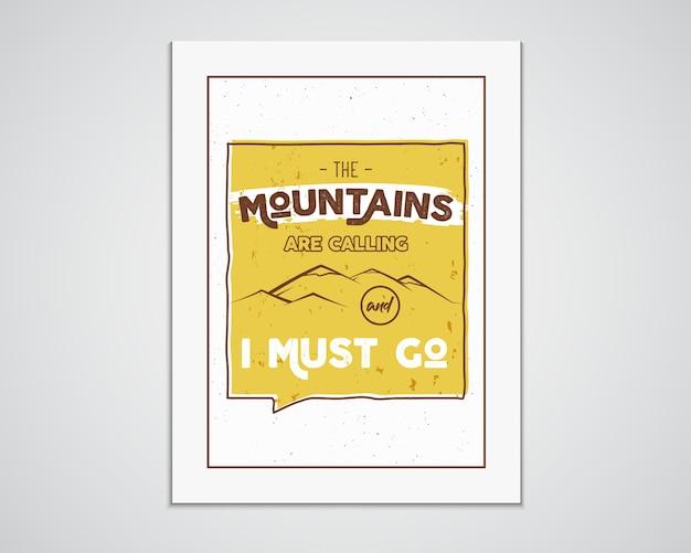 Горы зовут и я должен пойти шаблон плаката