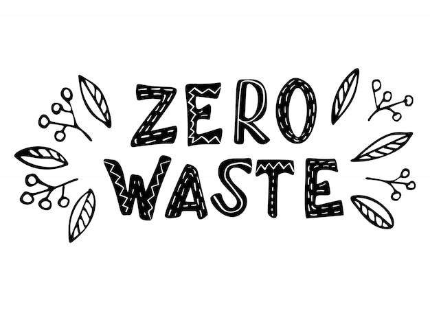 ゼロ廃棄物コンセプト手描きのレタリング