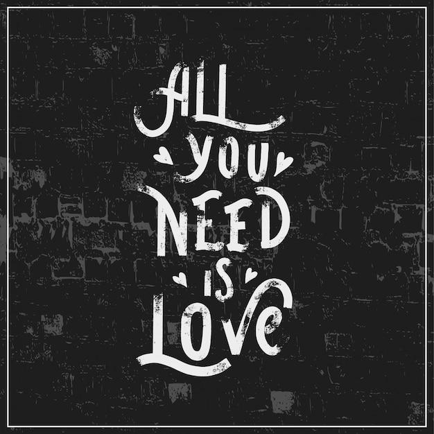 Все, что тебе нужно - это любовь
