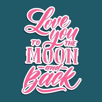 月と裏手のレタリングにあなたを愛しています。