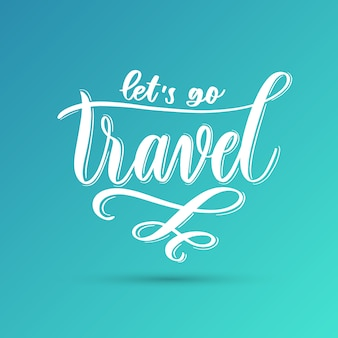 旅行に行こう-手レタリング。