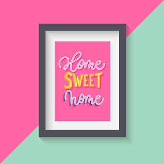 ホームスイートホーム-モダンなレタリングポスター。
