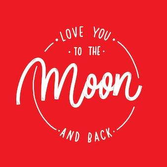 月と背中にあなたを愛してください。書道とラウンドスケッチイラスト。