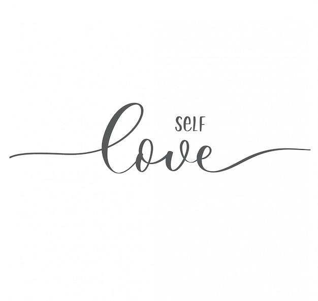 Любовь к себе. каллиграфия надпись валентина карты.