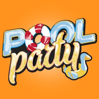 プールパーティーのレタリング