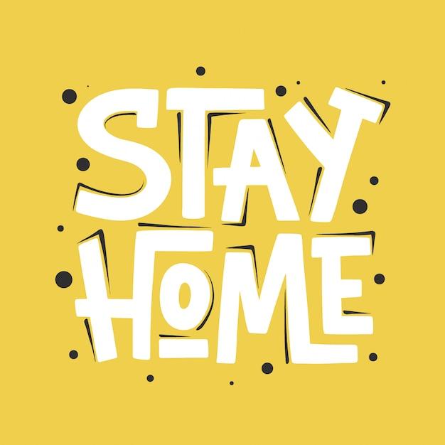 Остаться дома. ручной обращается мотивационная типография