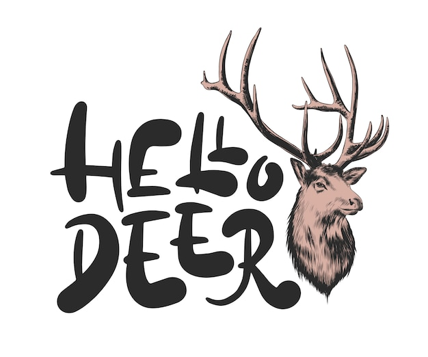 Надпись фразу с эскизом оленя