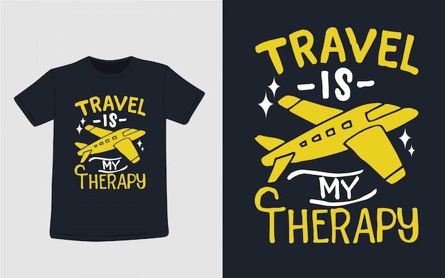 Путешествия это моя терапия рисованной типографии для дизайна футболки