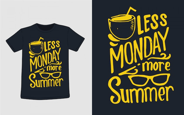 Меньше понедельника больше летней типографии для дизайна футболки