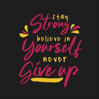 心に強く訴えるようなタイポグラフィの引用符をレタリング強く強い自分自身を信じ続けることは決してあきらめない