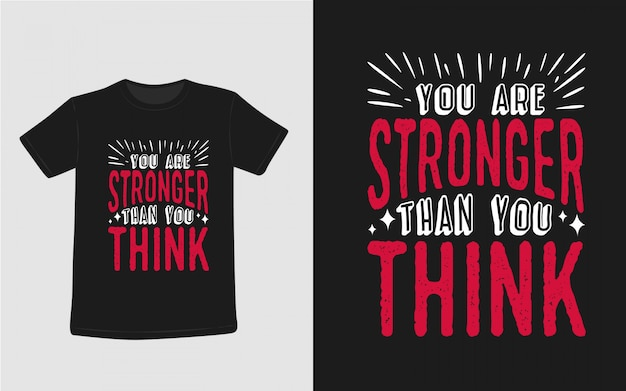 Ты сильнее, чем ты думаешь вдохновляющие цитаты типография футболка