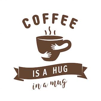 コーヒーはマグカップのイラストで抱擁です。