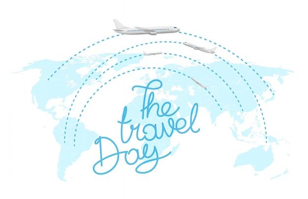 Туристическая концепция. надпись дня путешествия