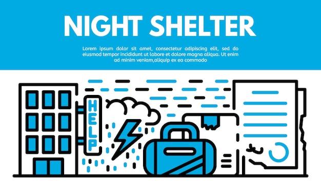 夜の避難所のバナー、アウトラインのスタイル