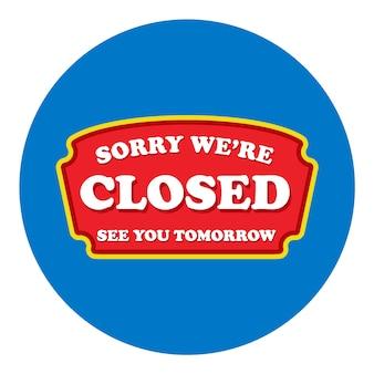 店の閉鎖されたドアサイン