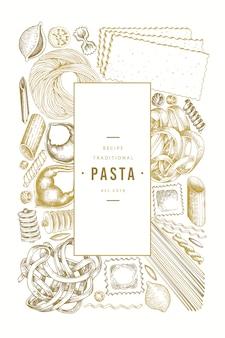 イタリアのパスタのデザインテンプレート。手描きベクトル食品イラスト。刻まれたスタイル。ビンテージパスタの種類。