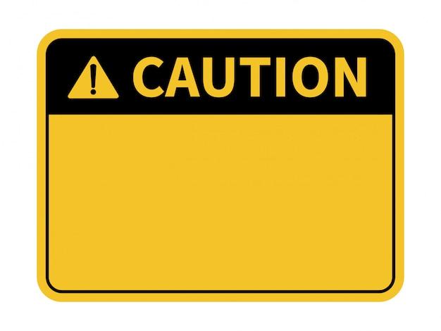 空白の注意サイン。黄色の背景テキストを書くためのスペースと背景。
