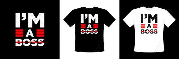 Я босс типография дизайн футболки