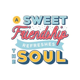 Сладкая дружба освежает цитаты дружбы души