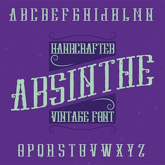 Absinthe alphabet font and sample label design with decoration. handcrafted font, good to use in any vintage style labels.