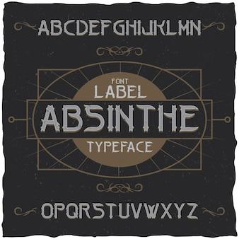 Carattere dell'etichetta di assenzio e design dell'etichetta di esempio con decorazione.