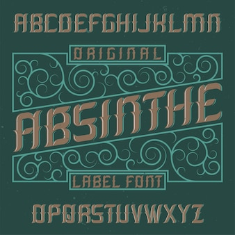 Absinthe label font and sample label