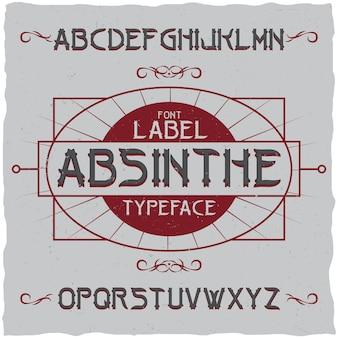 Carattere e campione dell'etichetta di assenzio