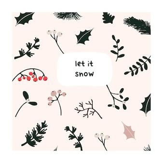 クリスマスのヒイラギの陽気なトウヒの枝、赤いベリー、葉の抽象的なクリスマスグリーティングカード。トレンディな新年冬の休日のポスターテンプレート。手描きのフラットスタイルのベクトル図