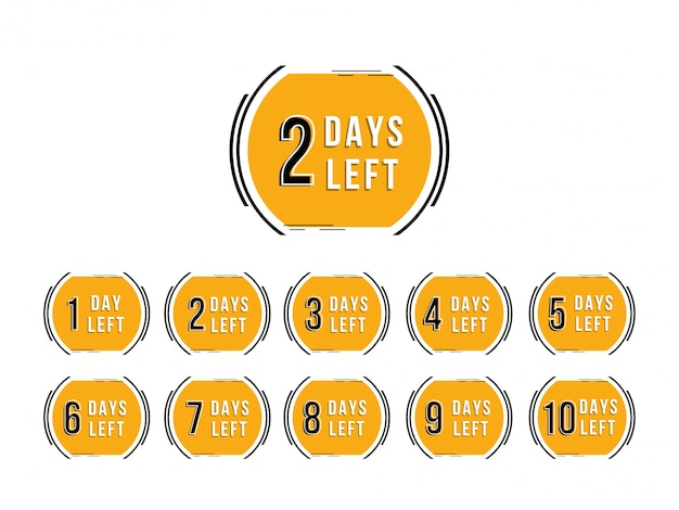 Abstract days left sign design background