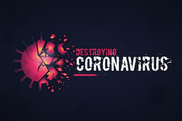 Abstract destroying coronavirus background