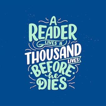 本と読書についての抽象的なレタリング。手書きの手紙。タイポグラフィ面白い引用。
