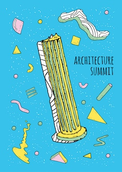 Abstract memphis style 80s-90s poster with geometric shapes and antique column. trendy colorful illustration, architecture summit.