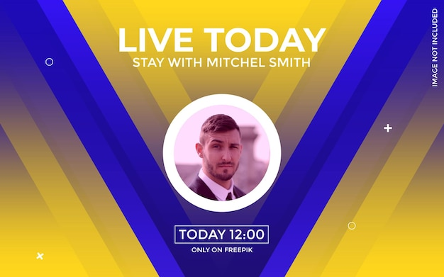 Abstract modern live today and live stream banner design template