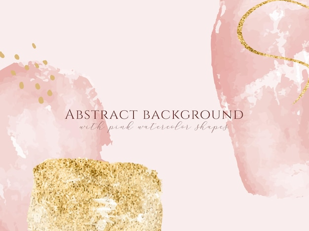 Abstract modern watercolor background hand drawn pink and gold shapes