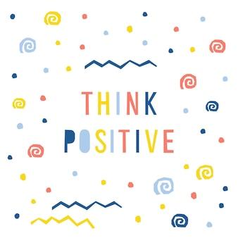 抽象的思考ポジティブカードテンプレート。デザインギフトカード、パーティの招待状、ワークショップ広告、ショップのポスター、tシャツ、バッグプリントなどの手作りの幼稚な文字パターンの背景。