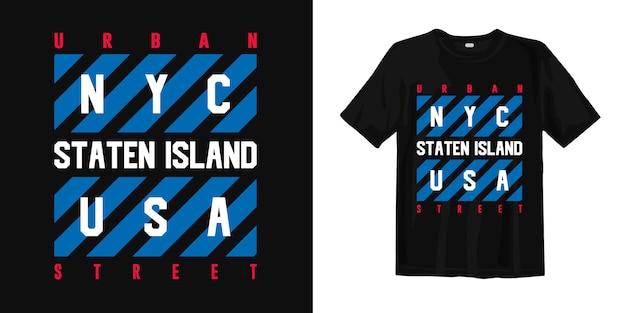 抽象的なトレンディなtシャツのデザイン。スタテン島、ニューヨーク市、都市通り