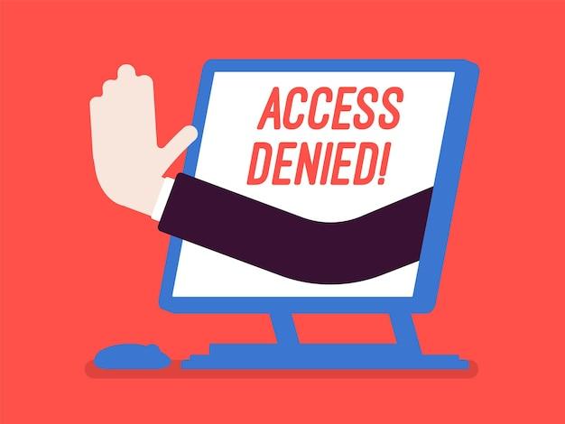 Access denied sign on monoblock screen
